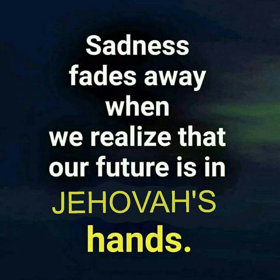"""""""'For I well know the thoughts that I am thinking toward you,' declares Jehovah, 'thoughts of peace, and not of calamity, to give you a future and a hope.'"""" Jer. 29:11 NWT"""