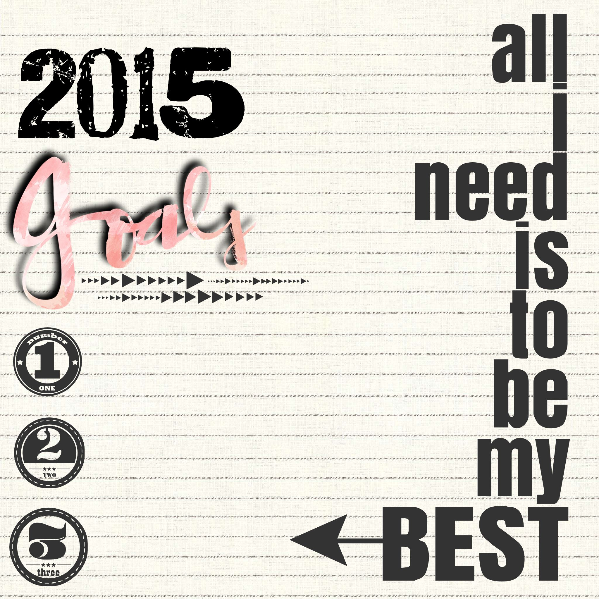 Goals All I Need Is To Be My Best