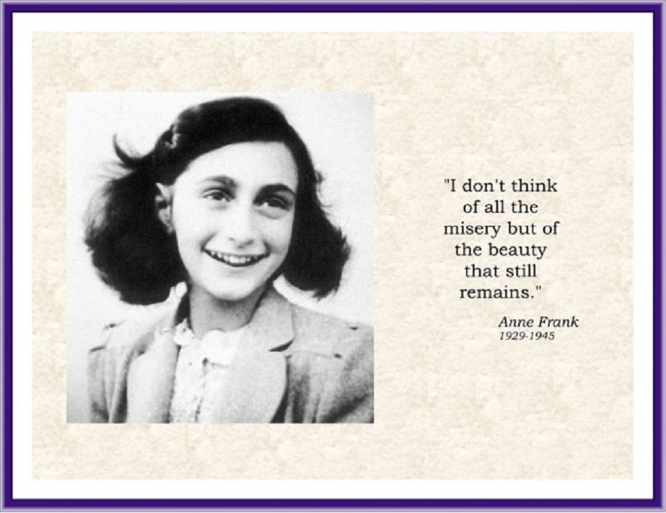 'The Diary of Anne Frank,' recounts the struggles of a young, promising Jewish girl in hiding from Nazi Germany. These quotes will comfort and uplift you.