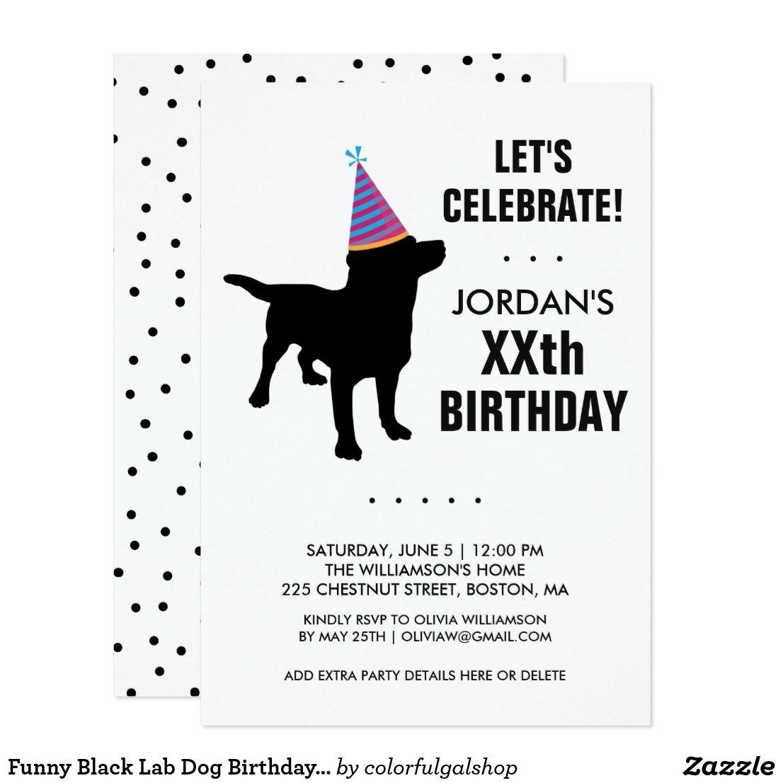 Funny Black Lab Dog Birthday Party Invitation | { Happy Birthday ...