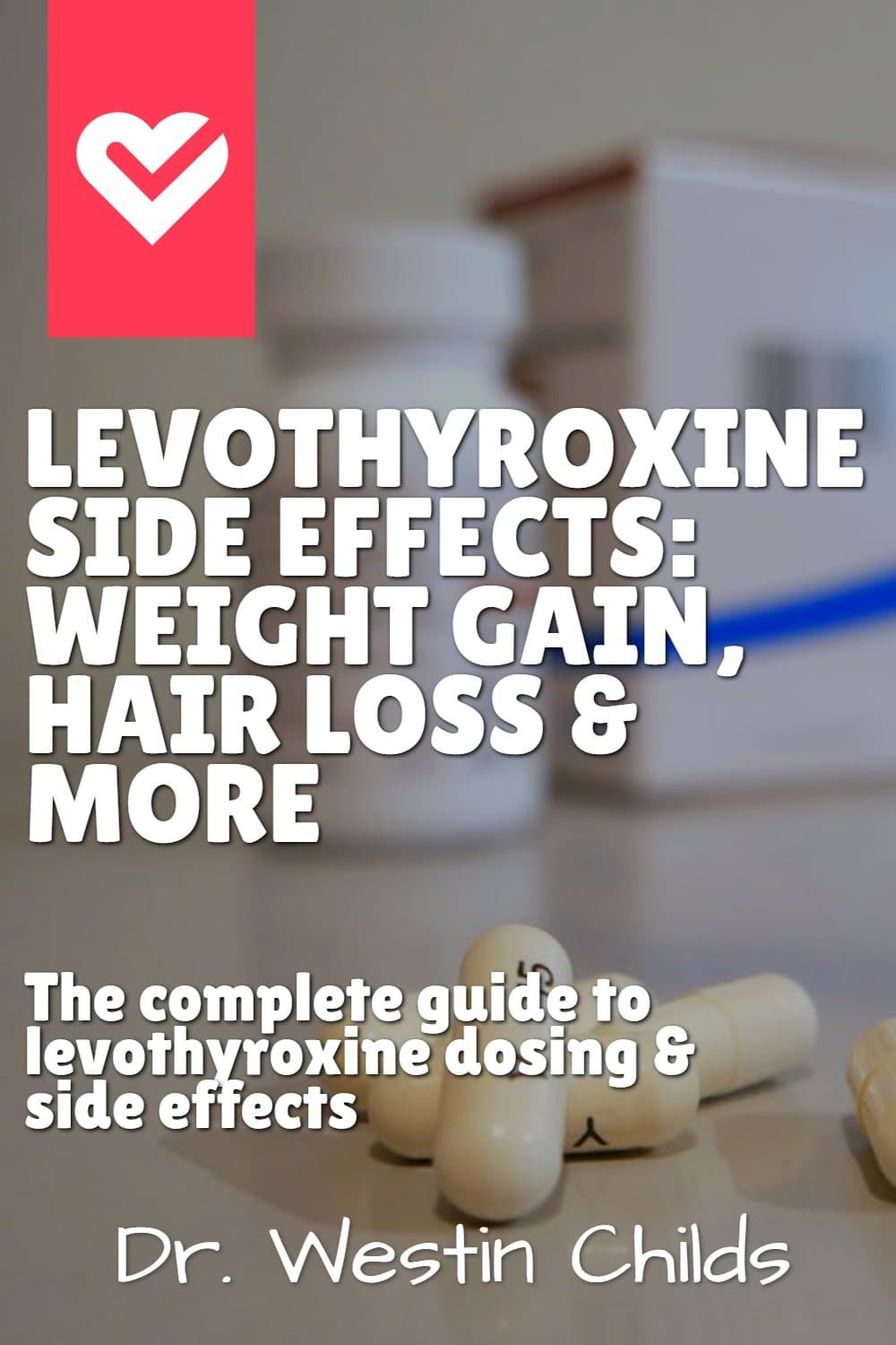 Levothyroxine Side Effects: Hair Loss, Weight Gain, Weight Loss & More