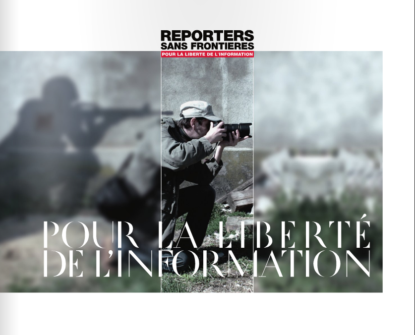 Reporters Without Borders Reporters Sans Frontieres Press Freedom Photo Liberte Information Censure War Warzone Rsf Rwb