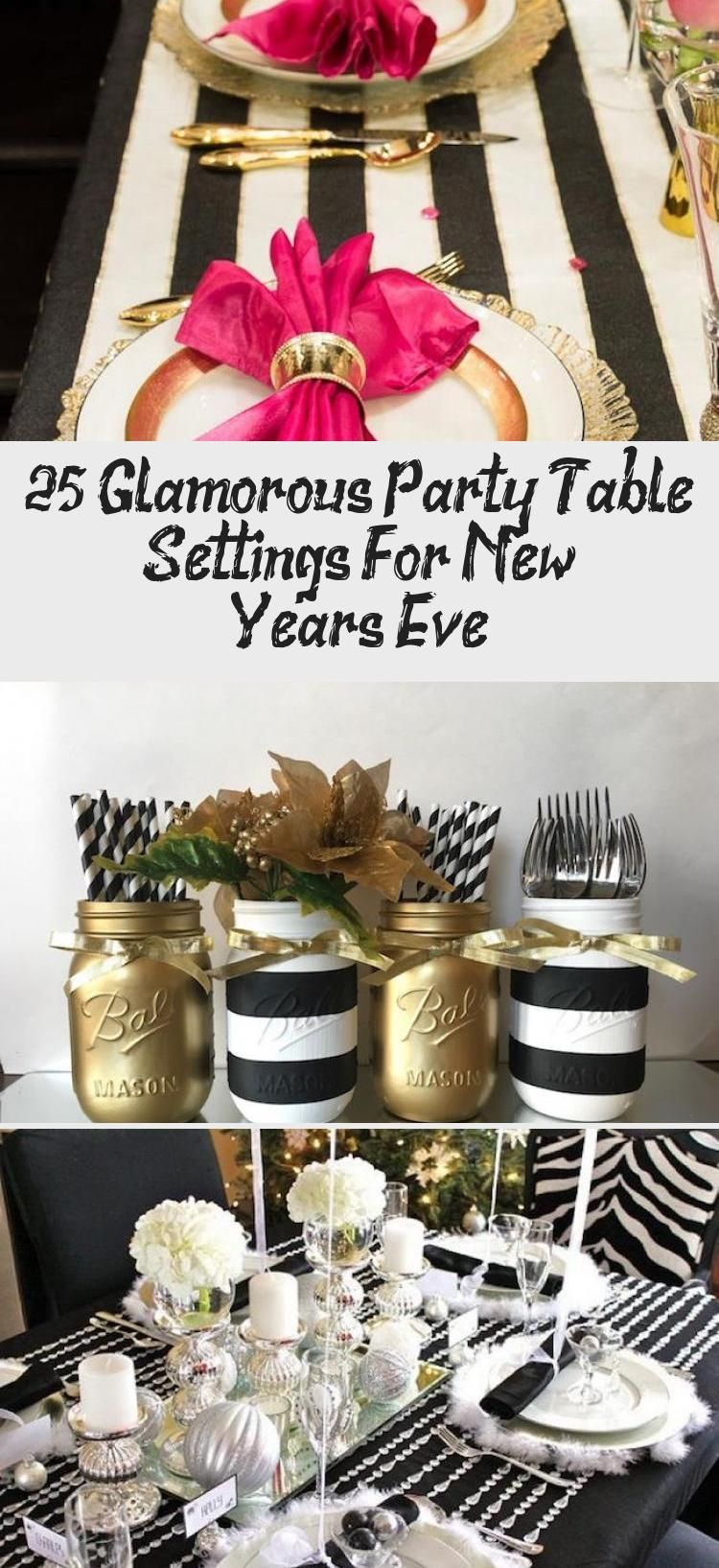 25 Glamorous Party Table Settings For New Year's Eve # ...