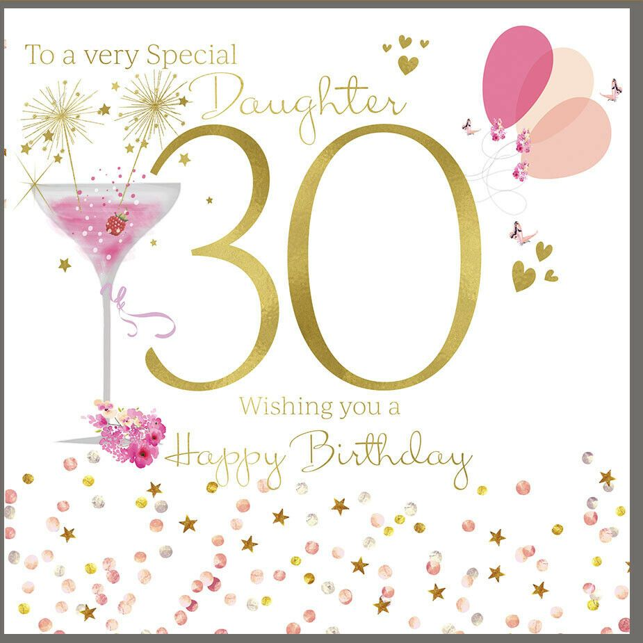 Large Happy 30th Birthday Card Daughter 8 25 X 8 25 Inches Rush Design Rushdesign B 30th Birthday Cards Birthday Wishes For Daughter 30th Birthday Themes