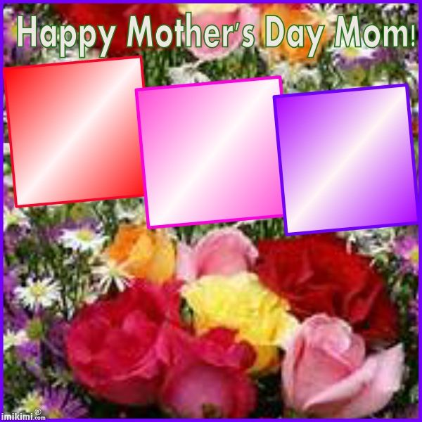 Happy Mother S Day Mom Happy Mothers Day Mom Happy Mothers Day Mothers Day