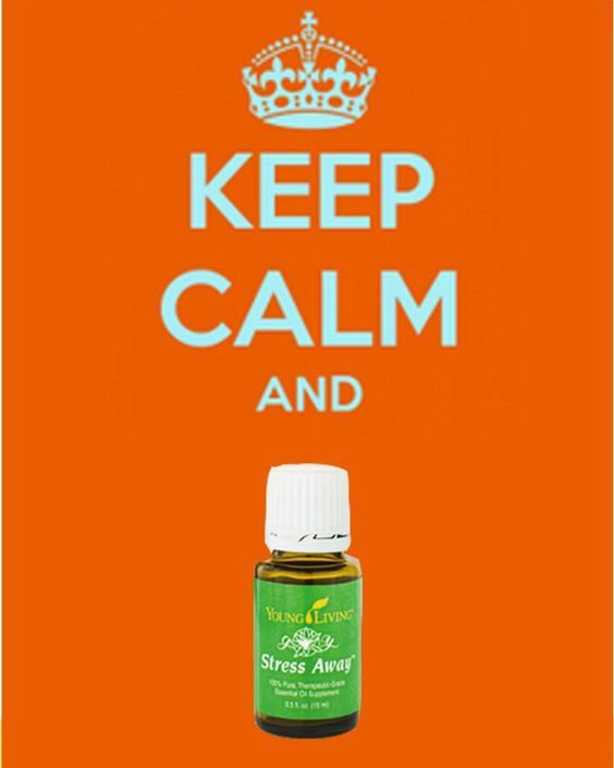 Keep calm and use Stress Away. A must have oil that we are never without. Mommy's little helper! #stressaway #essentialoils