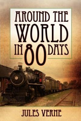 Around The World In 80 Days By Jules Verne Inspired The 1956 Best