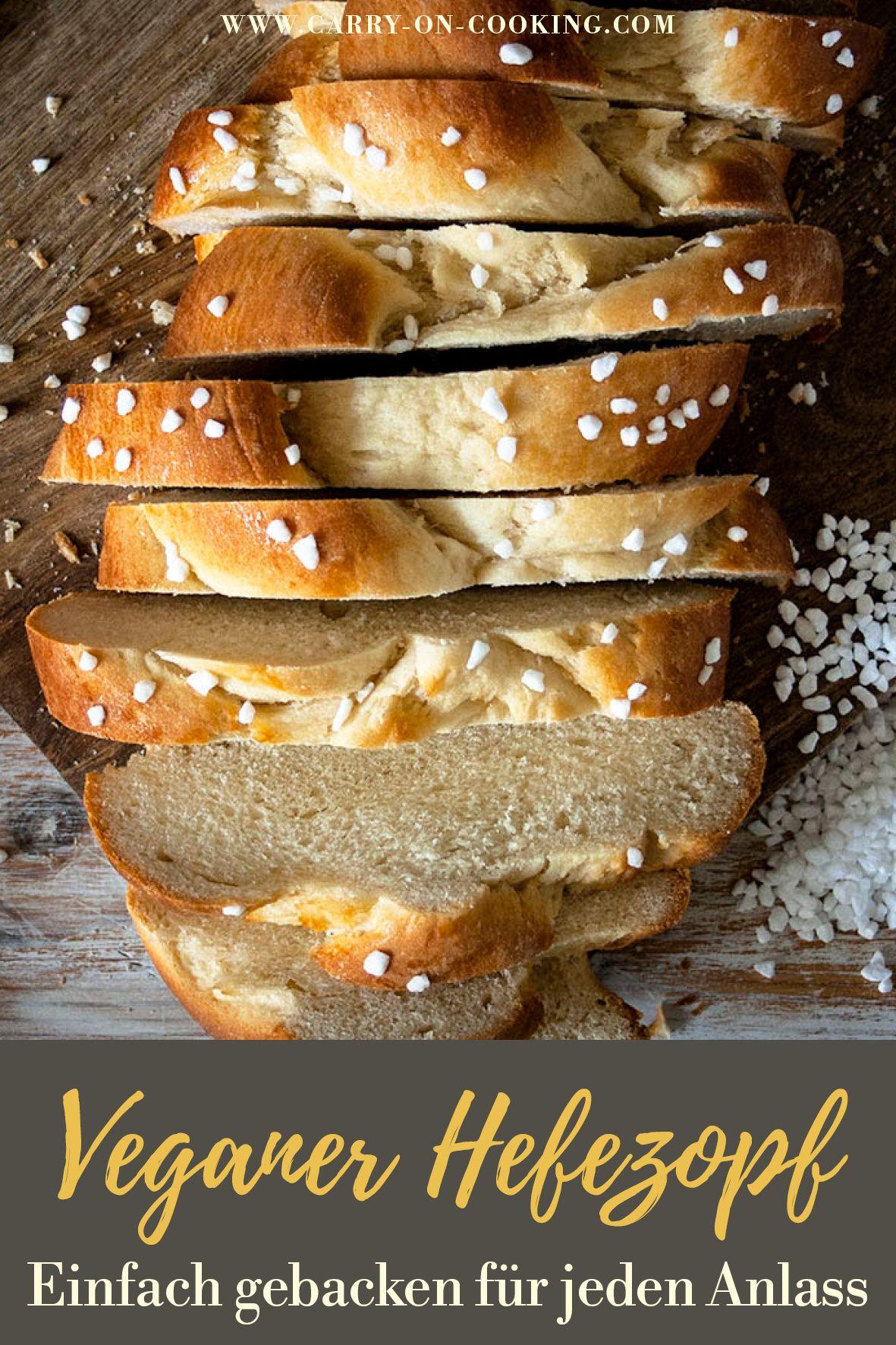 Veganer Hefezopf - einfach gebacken und super fluffig   carry on cooking Foodblog