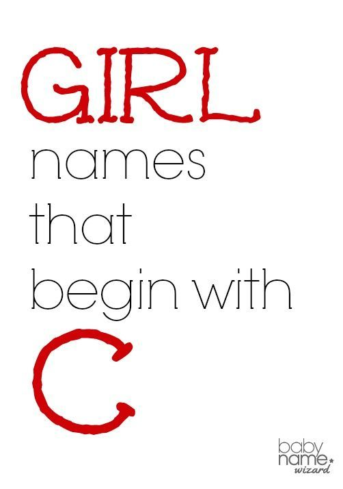 Girl names starting with C that include meanings origins
