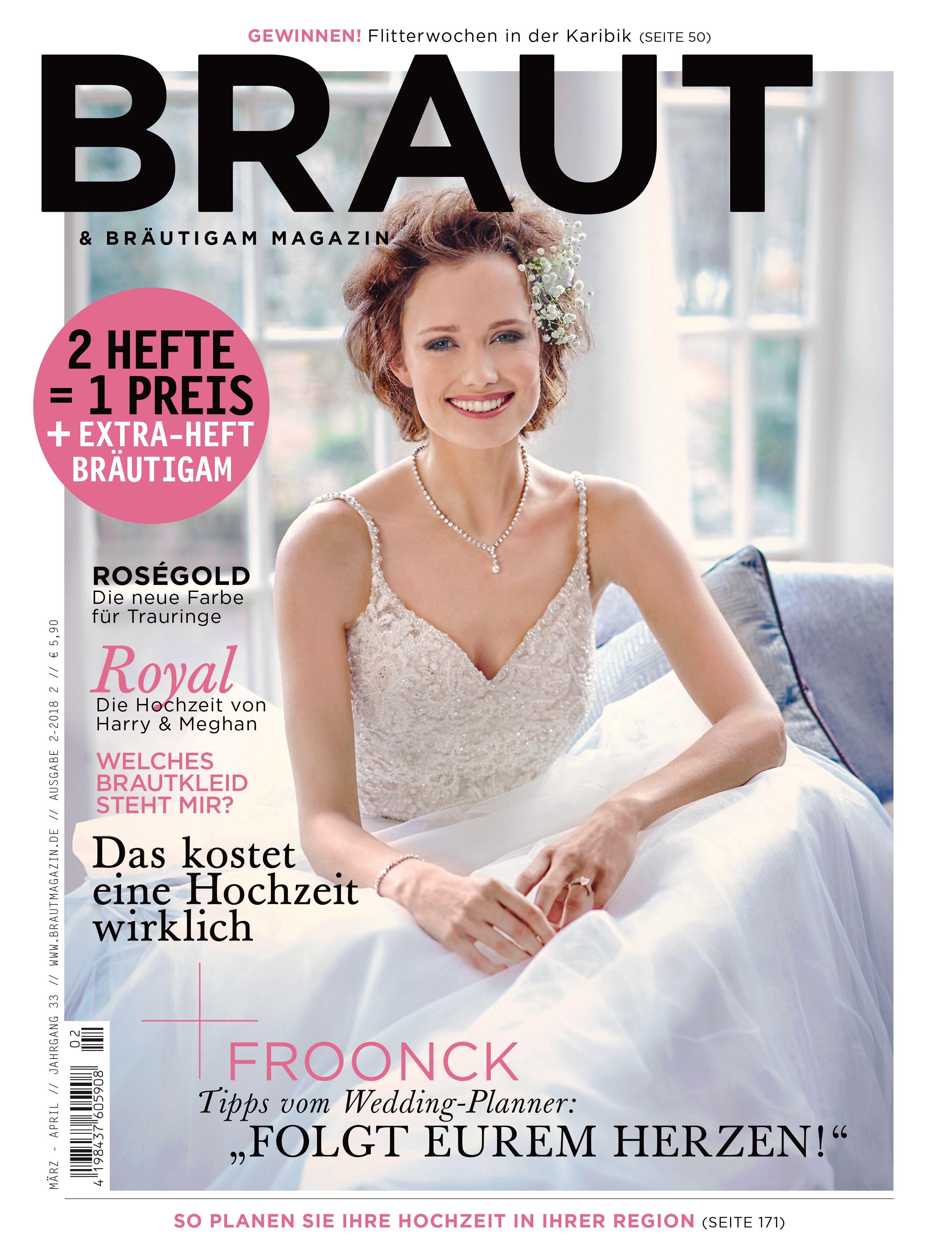 Braut & Bräutigam Magazin - Ausgabe 2-2018 #Brautmagazin #Hochzeit ...