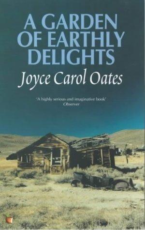 """Joyce Carol Oates – """"A Garden of Earthly Delights"""""""
