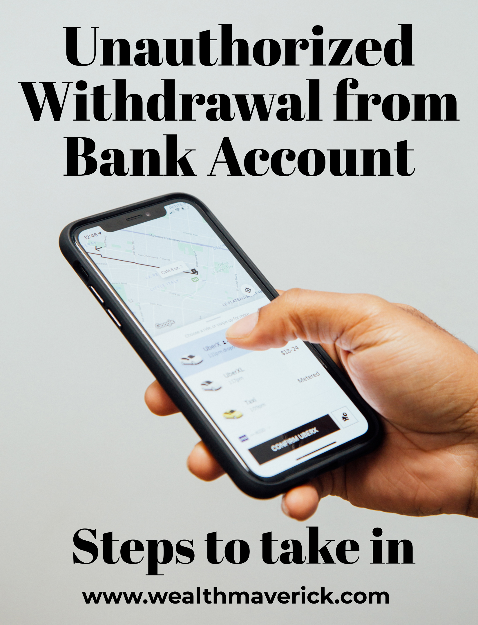 4 Steps To Take In Case Of Unauthorized Withdrawal From