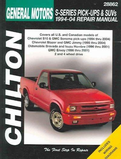 chilton s general motors s series pick ups and suvs 1994 04 repair rh pinterest com Car GPS Receiver Product Manuals Haynes Automotive Repair Manuals