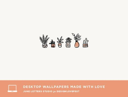 6 Free Desktop Wallpapers on Design Love Fest! — June Letters Studio