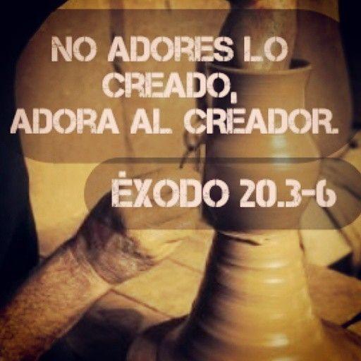 No Adores Imagenes De Madera Ni De Oro Ni Bronce Ni Plata No Adores Imagenes Ni De Cosas Celestiales Ni Terrenales Mensaje De Dios Dios Frases Cristianas