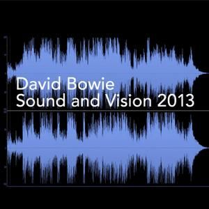 Sound and Vision - 2013