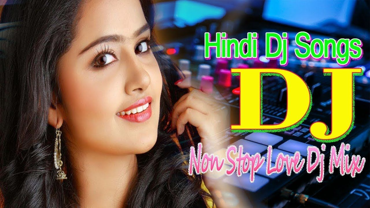 dj hindi song full bass || dj mp3 gana || hindi remix songs