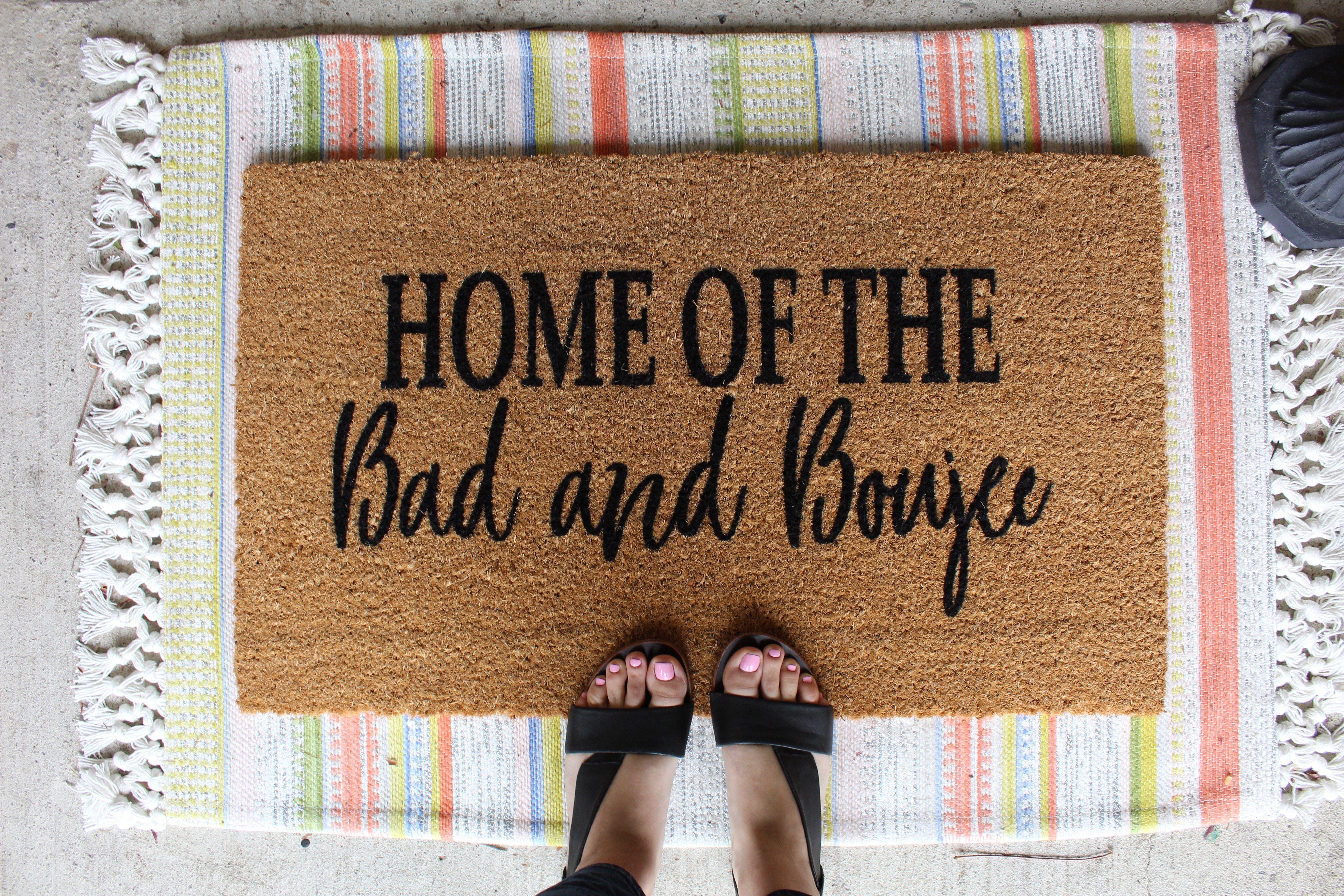 Home Of The Bad And Boujie Doormat Front Door Mat Funny Door Mat