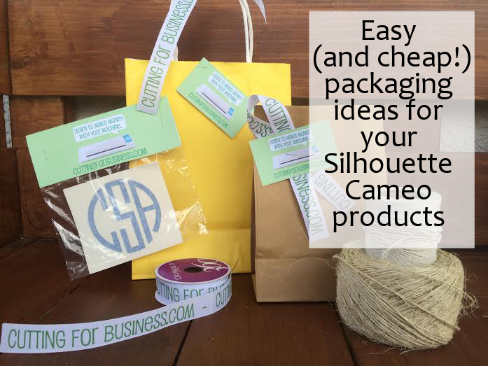c66d2663 Easy (and cheap!) packaging ideas for your Silhouette Cameo Products by  cuttingforbusiness.com