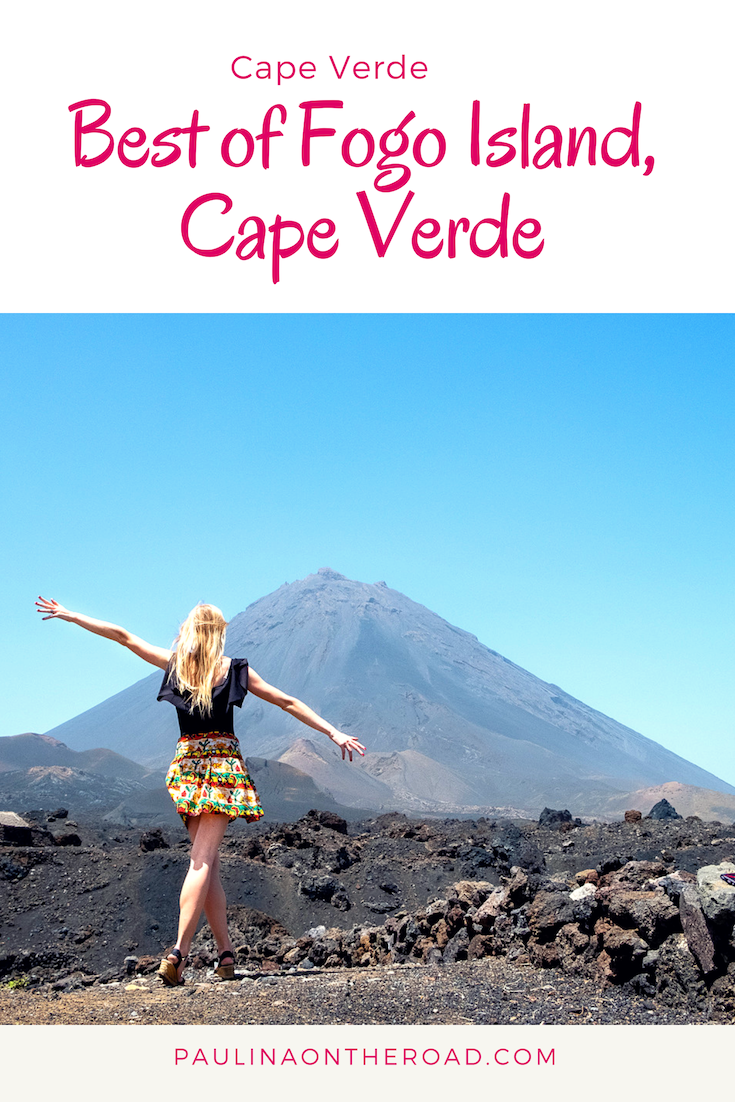 Explore The Spectacular Island Of Fogo Cape Verde How To Get There And Where Stay Hike Up Volcano One Highest Islands In World