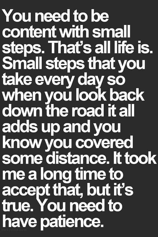 Slowly Taking My Steps Going In The Right Direction One Step At A