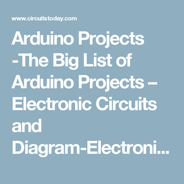 Arduino Projects -The Big List of Arduino Projects – Electronic ...