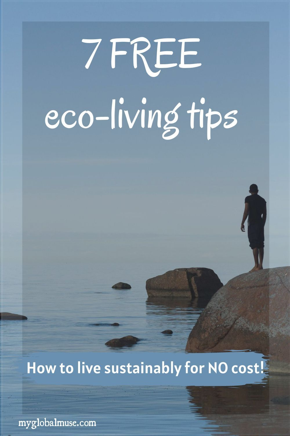 Wanting to become greener? Taking the quarantine a chance to become more eco-friendly. Then follow these 7 free and simple tips for eco-living. #ecoliving #sustainability #ecofriendlyliving
