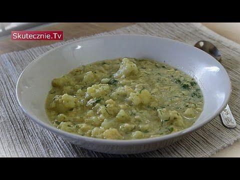 Zupa Kalafiorowa Z Lanymi Kluskami I Koperkiem Skutecznie Tv Hd Food Recipes Food And Drink