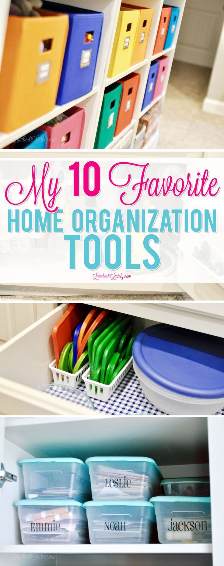 My 10 Favorite Home Organization Tools #storagesolutions