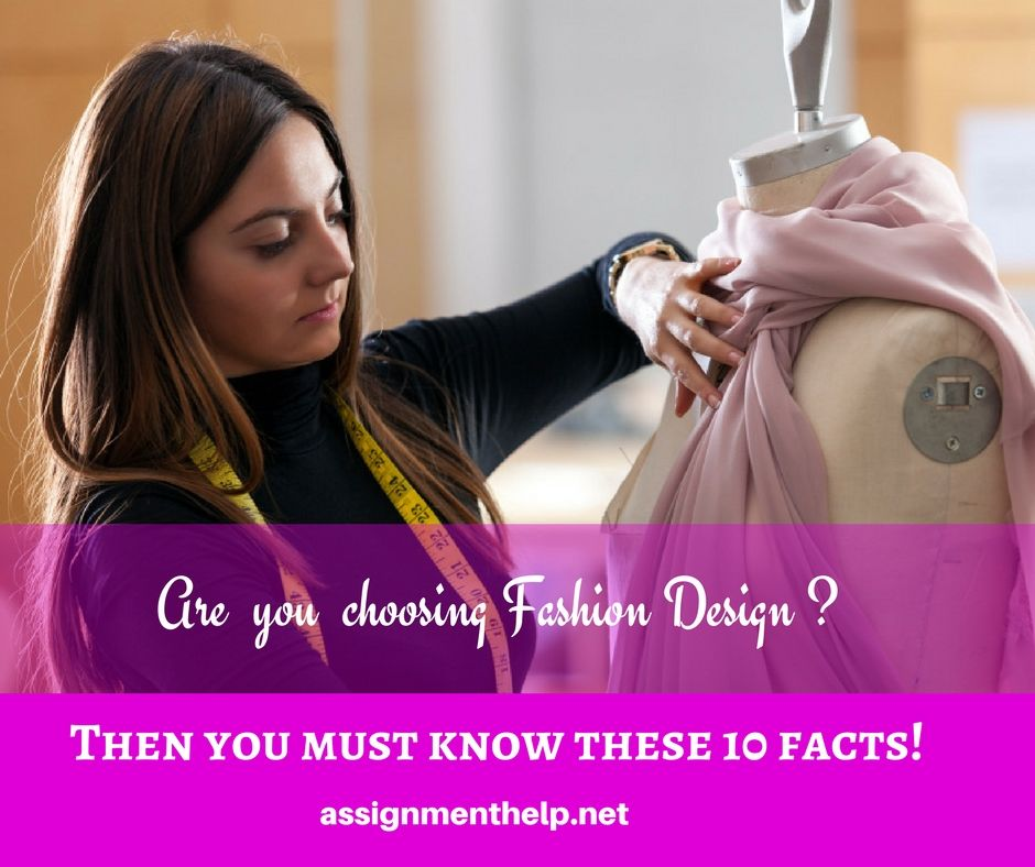 10 Facts You Must Know Before Choosing Fashion Designing As A Career Fashion Design Become A Fashion Designer Career