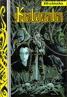 Kalevala – National epic of Finland, new version by Kristian Huitula