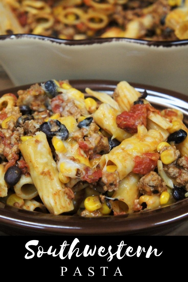 Southwestern Pasta - Cook2eatwell