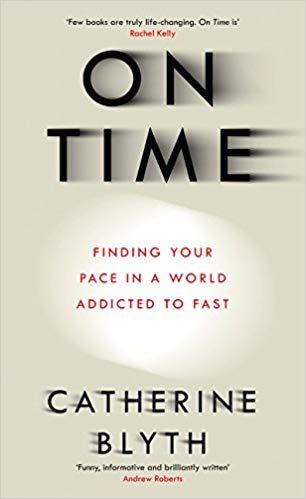 Buy On Time: Finding Your Pace in a World Addicted to Fast Book Online at Low Prices in India | On Time: Finding Your Pace in a World Addicted to Fast Reviews & Ratings - Amazon.in