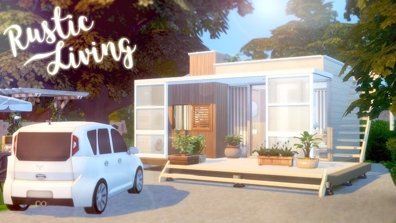 Rustic Living The Sims 4 Tiny Living Speed Build Cc Free Dow In 2020 Sims House Sims House Plans Sims 4 House Design