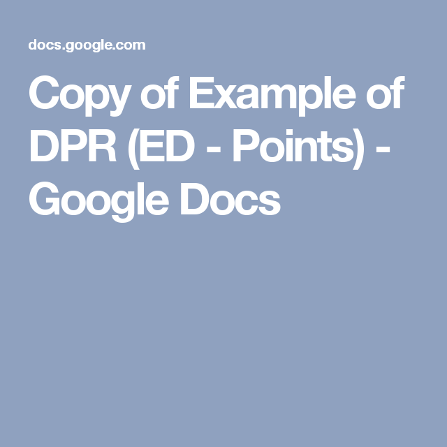 Copy of Example of DPR (ED - Points) - Google Docs