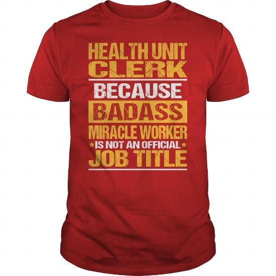 Awesome Tee For Health Unit Clerk T-Shirts, Hoodies (22.99$ ==► Order Here!)