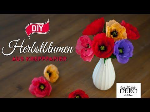 Diy Tolle Herbstblumen Aus Krepppapier How To Deko Kitchen Youtube Krepppapier Herbstblumen Krepppapierblumen