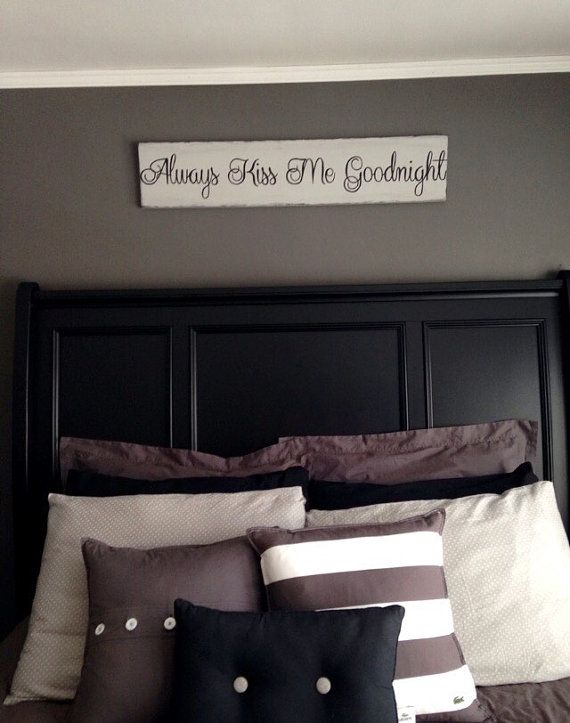 Always Kiss Me Goodnight Sign By Loveofshabchic On Etsy Bedroom