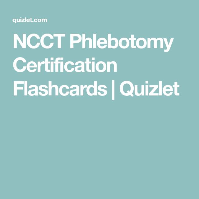 NCCT Phlebotomy Certification Flashcards