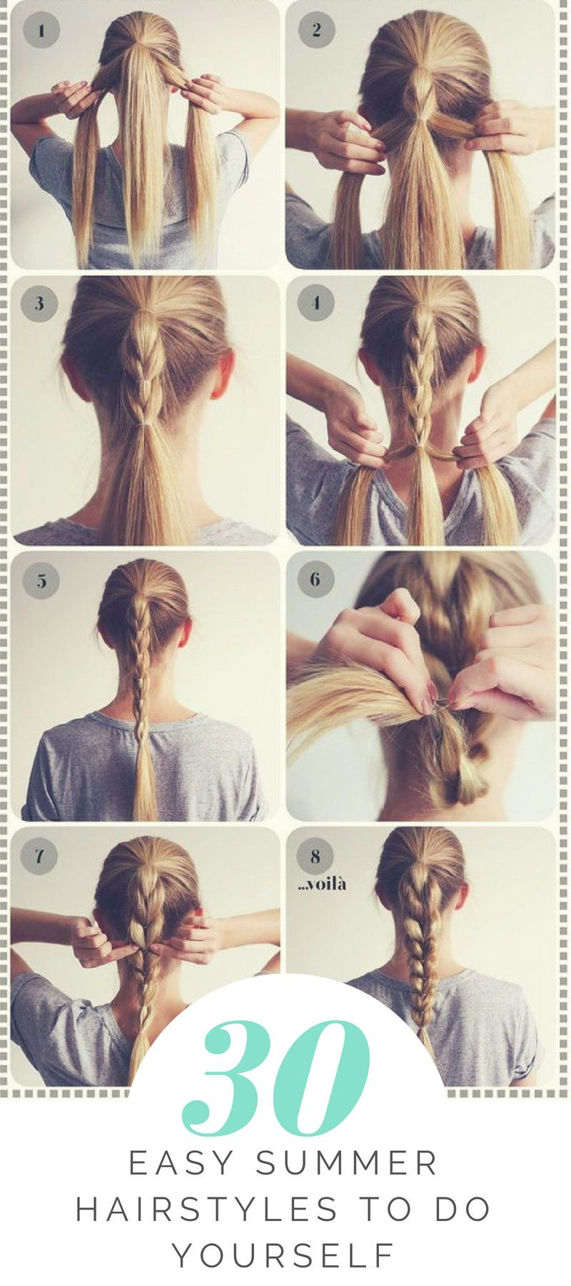 30 Easy Summer Hairstyles To Do Yourself Easy Summer Hairstyles Hair Styles Summer Hairstyles