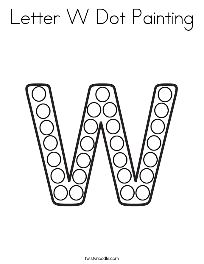 Letter W Dot Painting Coloring Page Twisty Noodle Dot