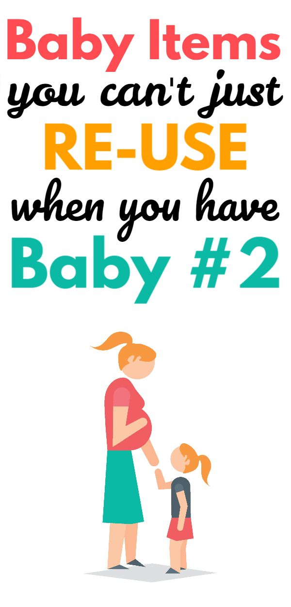 What You Need for a Second Baby (what NOT to re-use!)
