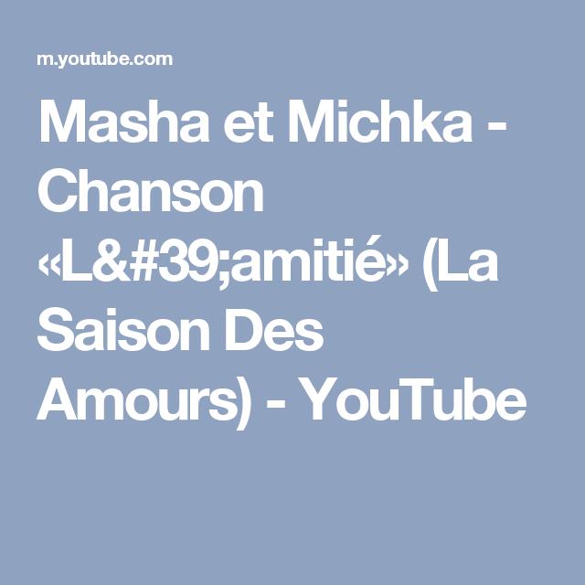 Masha Et Michka Chanson L 39 Amitie La Saison Des Amours Youtube Weather Screenshot