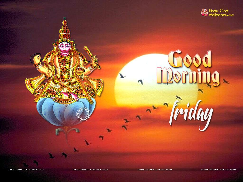Friday Good Morning Wallpaper | GOOD MORNG WALLPAPERS | Good