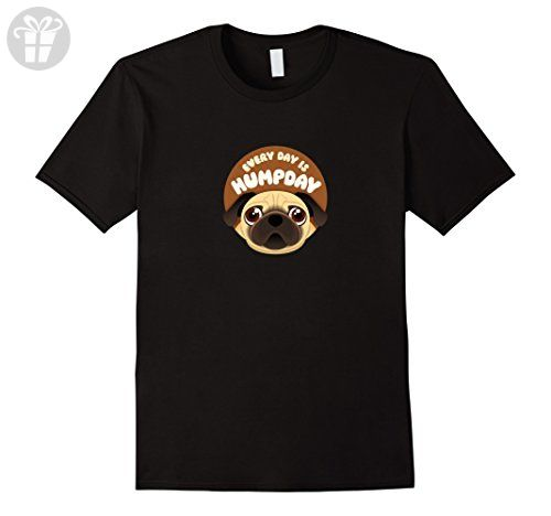 """Mens """"Every Day Is Hump Day"""" - Cute, Funny Pug T-shirt Large Black - Funny shirts (*Amazon Partner-Link)"""