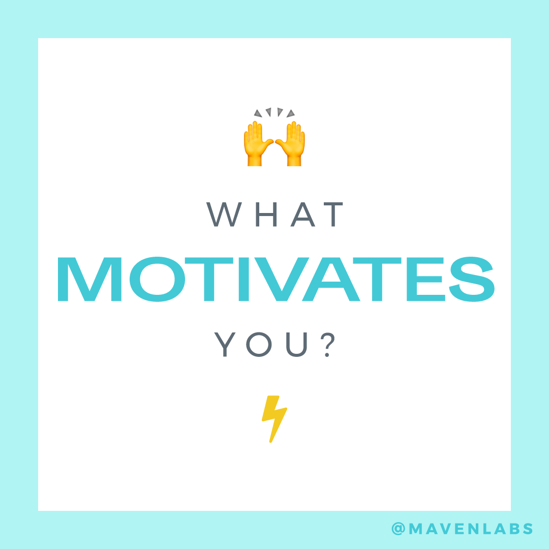 On #motivationmonday, we'd love to know: What motivates you to achieve your  business goals? 🙌⚡ . . #poweredbymaven… | Business goals, Motivate  yourself, Motivation