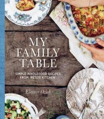 My family table simple wholefood recipes from petite kitchen pdf my family table simple wholefood recipes from petite kitchen pdf forumfinder Choice Image
