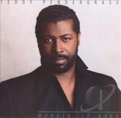 Teddy Pendergrass - Workin' It Back CD Album