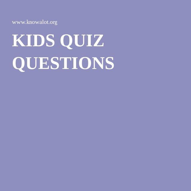 KIDS QUIZ QUESTIONS | Kids quiz questions, This or that questions, Trivia questions for kids