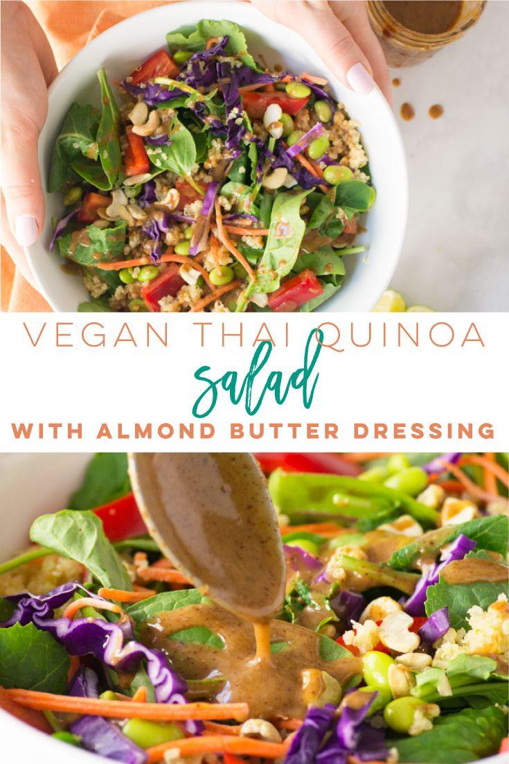 Thai Quinoa Salad with Almond Butter Dressing Vegan Thai quinoa salad with a delicious almond butte